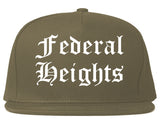 Federal Heights Colorado CO Old English Mens Snapback Hat Grey