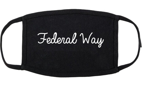 Federal Way Washington WA Script Cotton Face Mask Black