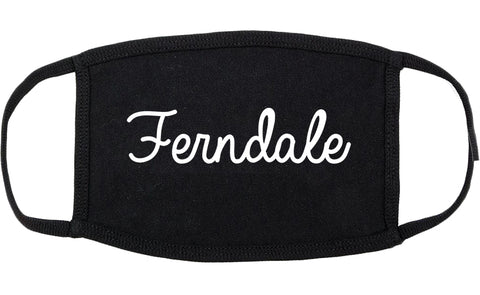Ferndale Washington WA Script Cotton Face Mask Black