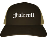 Folcroft Pennsylvania PA Old English Mens Trucker Hat Cap Brown