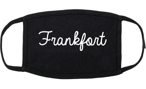 Frankfort Illinois IL Script Cotton Face Mask Black