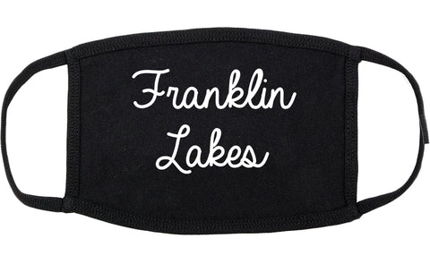 Franklin Lakes New Jersey NJ Script Cotton Face Mask Black