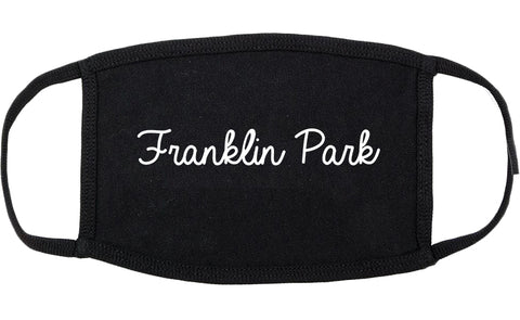 Franklin Park Illinois IL Script Cotton Face Mask Black
