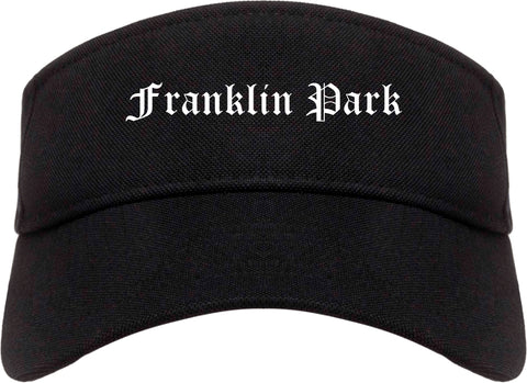 Franklin Park Illinois IL Old English Mens Visor Cap Hat Black
