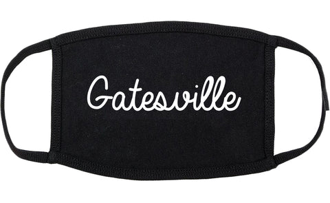 Gatesville Texas TX Script Cotton Face Mask Black