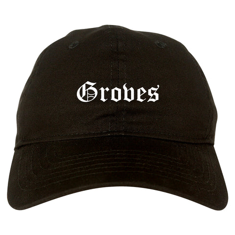 Groves Texas TX Old English Mens Dad Hat Baseball Cap Black