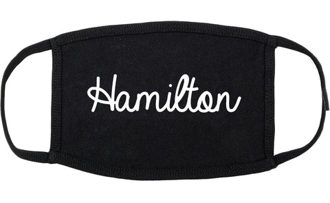 Hamilton Ohio OH Script Cotton Face Mask Black