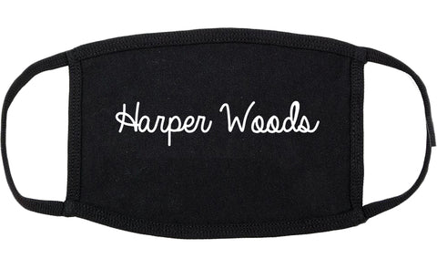 Harper Woods Michigan MI Script Cotton Face Mask Black