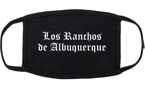 Los Ranchos de Albuquerque New Mexico NM Old English Cotton Face Mask Black