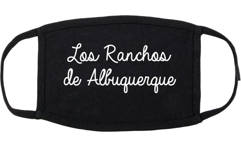 Los Ranchos de Albuquerque New Mexico NM Script Cotton Face Mask Black