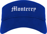 Monterey California CA Old English Mens Visor Cap Hat Royal Blue
