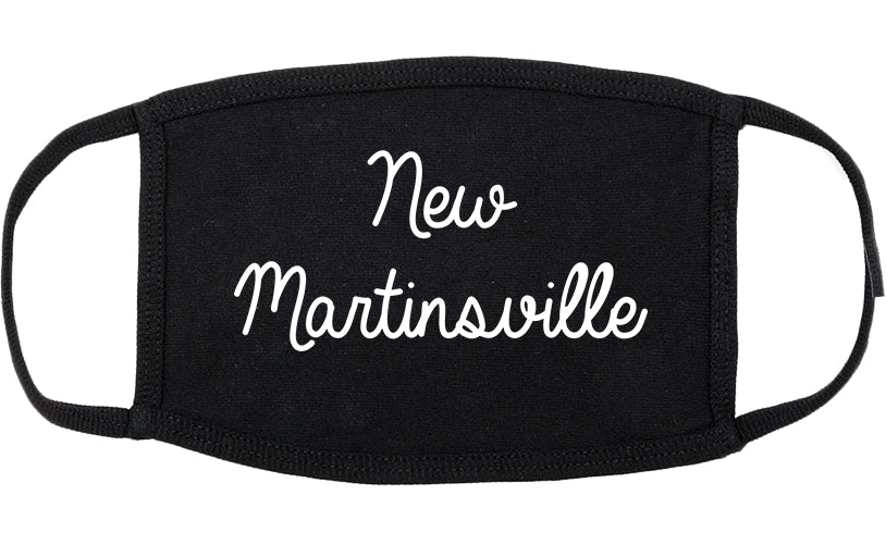 New Martinsville West Virginia WV Script Cotton Face Mask Black