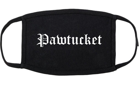 Pawtucket Rhode Island RI Old English Cotton Face Mask Black