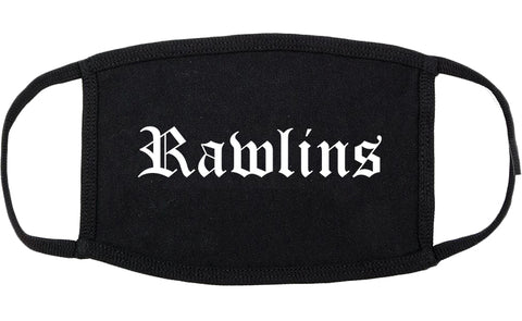 Rawlins Wyoming WY Old English Cotton Face Mask Black