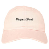Virginia Beach Virginia VA Old English Mens Dad Hat Baseball Cap Pink
