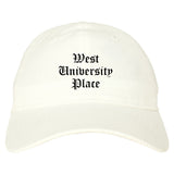 West University Place Texas TX Old English Mens Dad Hat Baseball Cap White