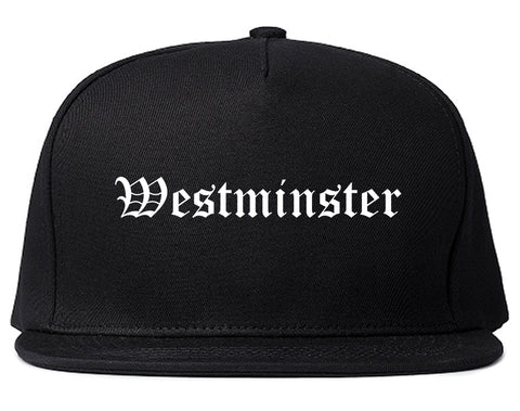 Westminster California CA Old English Mens Snapback Hat Black