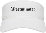 Westminster California CA Old English Mens Visor Cap Hat White