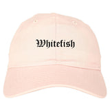 Whitefish Montana MT Old English Mens Dad Hat Baseball Cap Pink