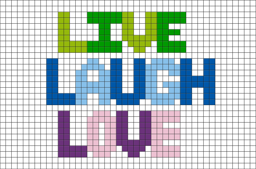 live laugh love pixel art brik. Black Bedroom Furniture Sets. Home Design Ideas
