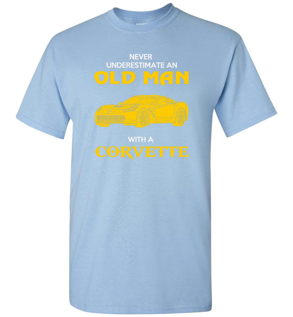 Never Underestimate An Old Man With A Corvette - T-Shirt