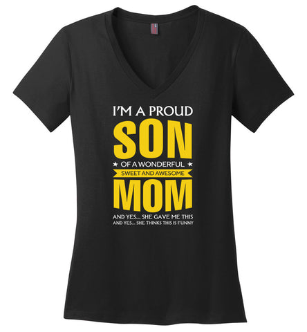 I'm A Proud Son Of A Wonderfull Sweet And Awesome Mom - Ladies V-Neck