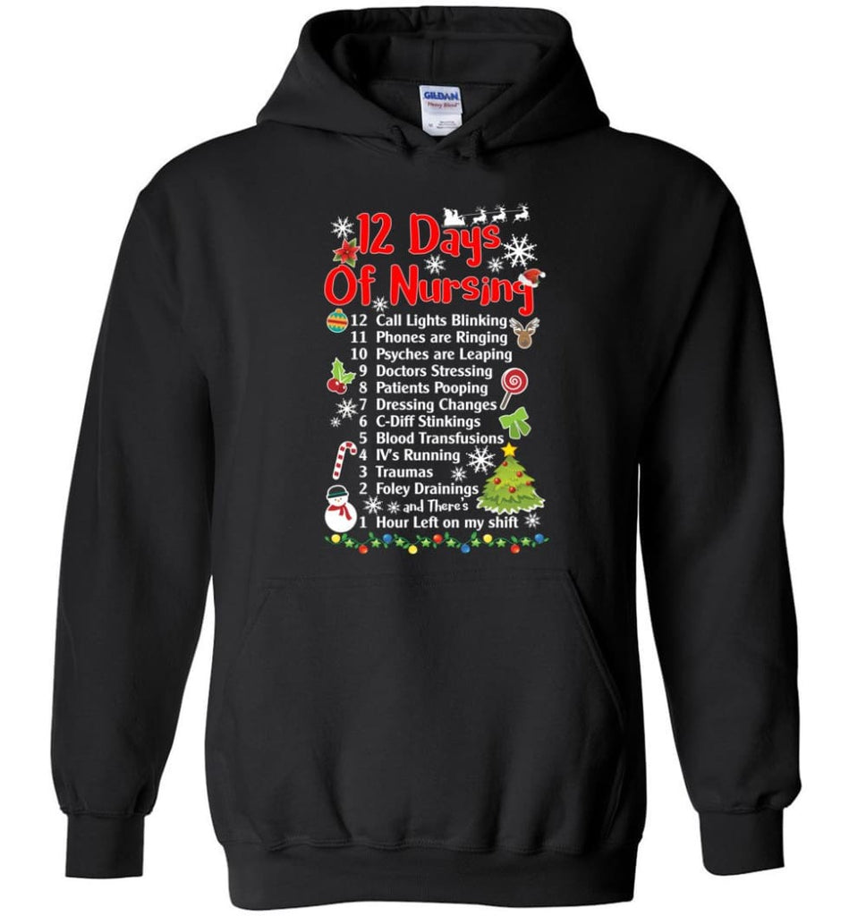 12 Days Of Nursing Christmas Gifts For Nurse Hoodie - Black / M