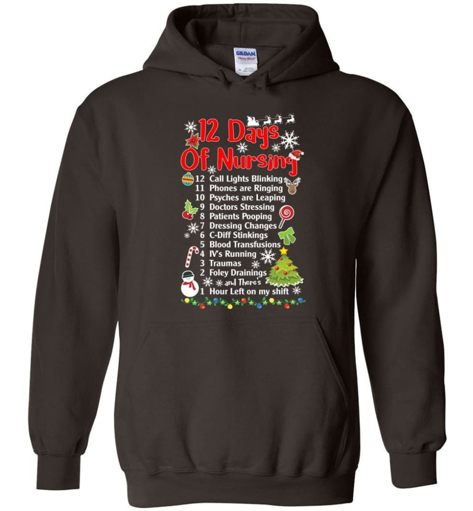 12 Days Of Nursing Christmas Gifts For Nurse Hoodie - Dark Chocolate / M