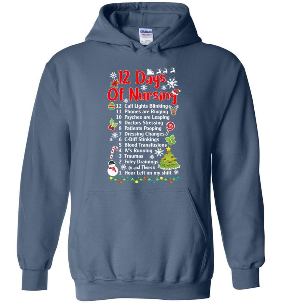12 Days Of Nursing Christmas Gifts For Nurse Hoodie - Indigo Blue / M