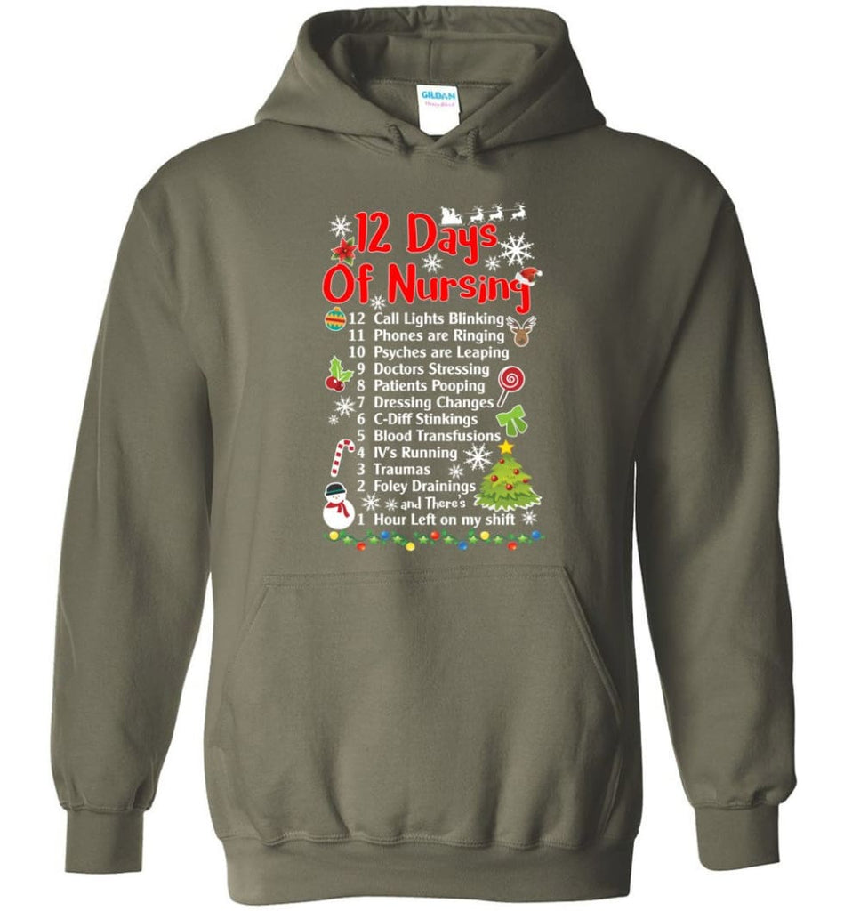 12 Days Of Nursing Christmas Gifts For Nurse Hoodie - Military Green / M