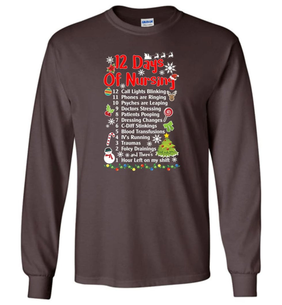 12 Days Of Nursing Christmas Gifts For Nurse Long Sleeve T-Shirt - Dark Chocolate / M