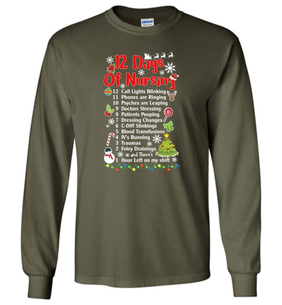 12 Days Of Nursing Christmas Gifts For Nurse Long Sleeve T-Shirt - Military Green / M