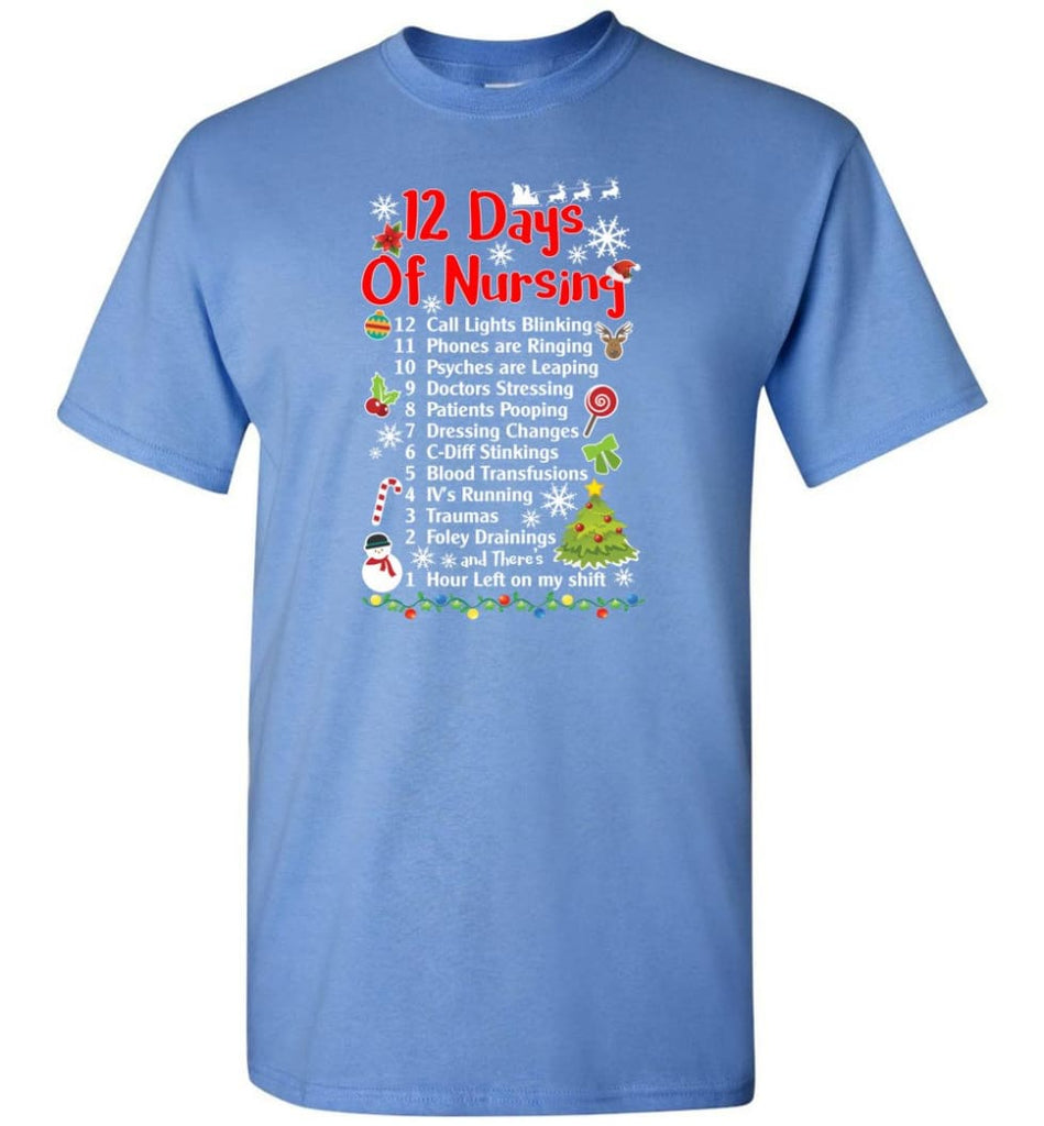 12 Days Of Nursing Christmas Gifts For Nurse T-Shirt - Carolina Blue / S