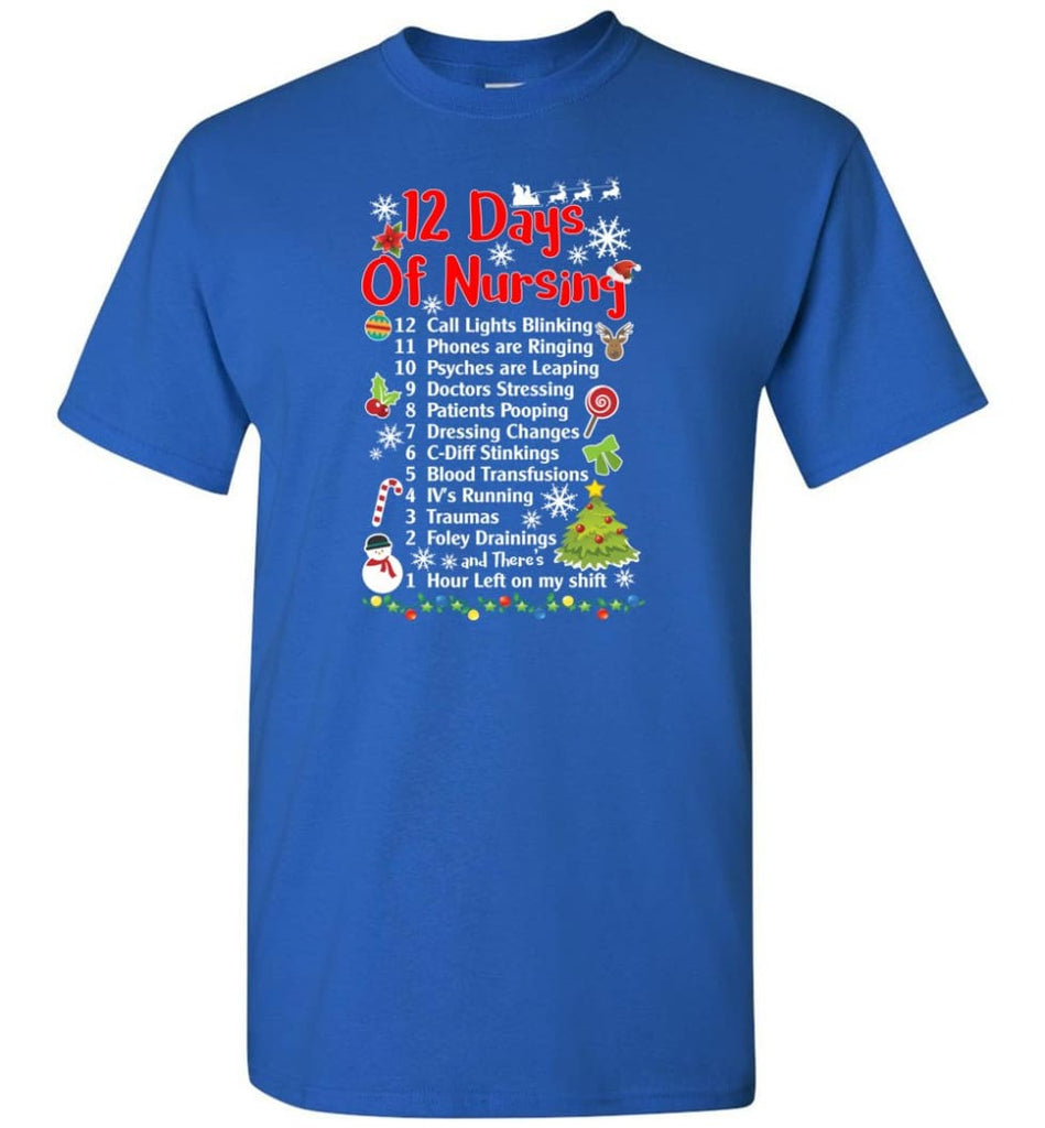 12 Days Of Nursing Christmas Gifts For Nurse T-Shirt - Royal / S