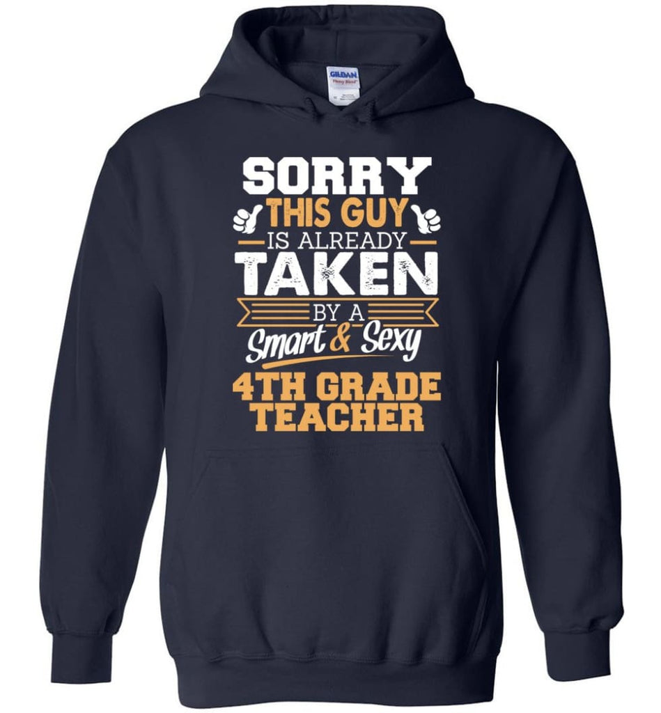 4Th Grade Teacher Shirt Cool Gift For Boyfriend Husband Hoodie - Navy / M