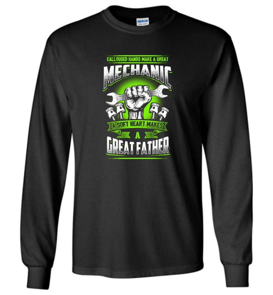 A Great Father Mechanic Mechanic Shirt For Father - Long Sleeve T-Shirt - Black / M