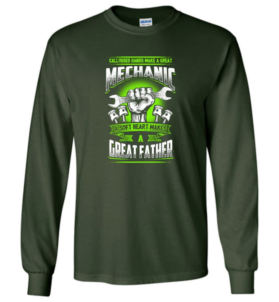 A Great Father Mechanic Mechanic Shirt For Father - Long Sleeve T-Shirt - Forest Green / M