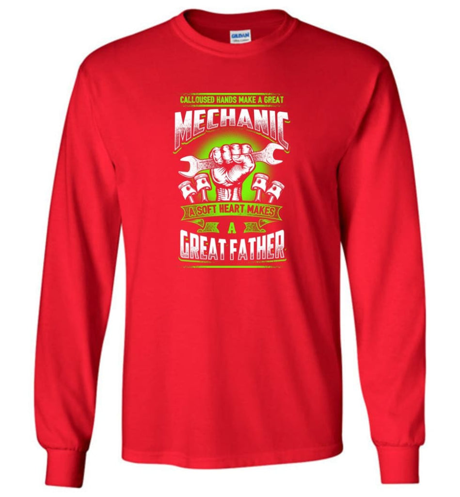 A Great Father Mechanic Mechanic Shirt For Father - Long Sleeve T-Shirt - Red / M