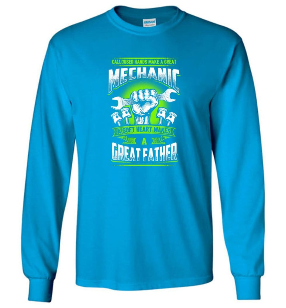 A Great Father Mechanic Mechanic Shirt For Father - Long Sleeve T-Shirt - Sapphire / M