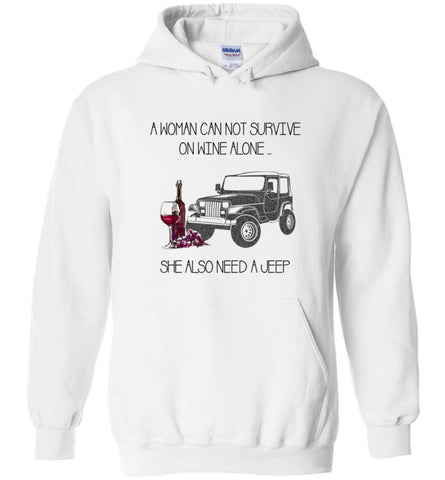 A Woman Cannot Survive On Wine Alone She Also Needs A Jeep - Hoodie - White / M - Hoodie