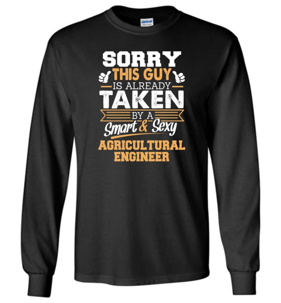 Agricultural Engineer Shirt Cool Gift for Boyfriend Husband or Lover - Long Sleeve T-Shirt - Black / M