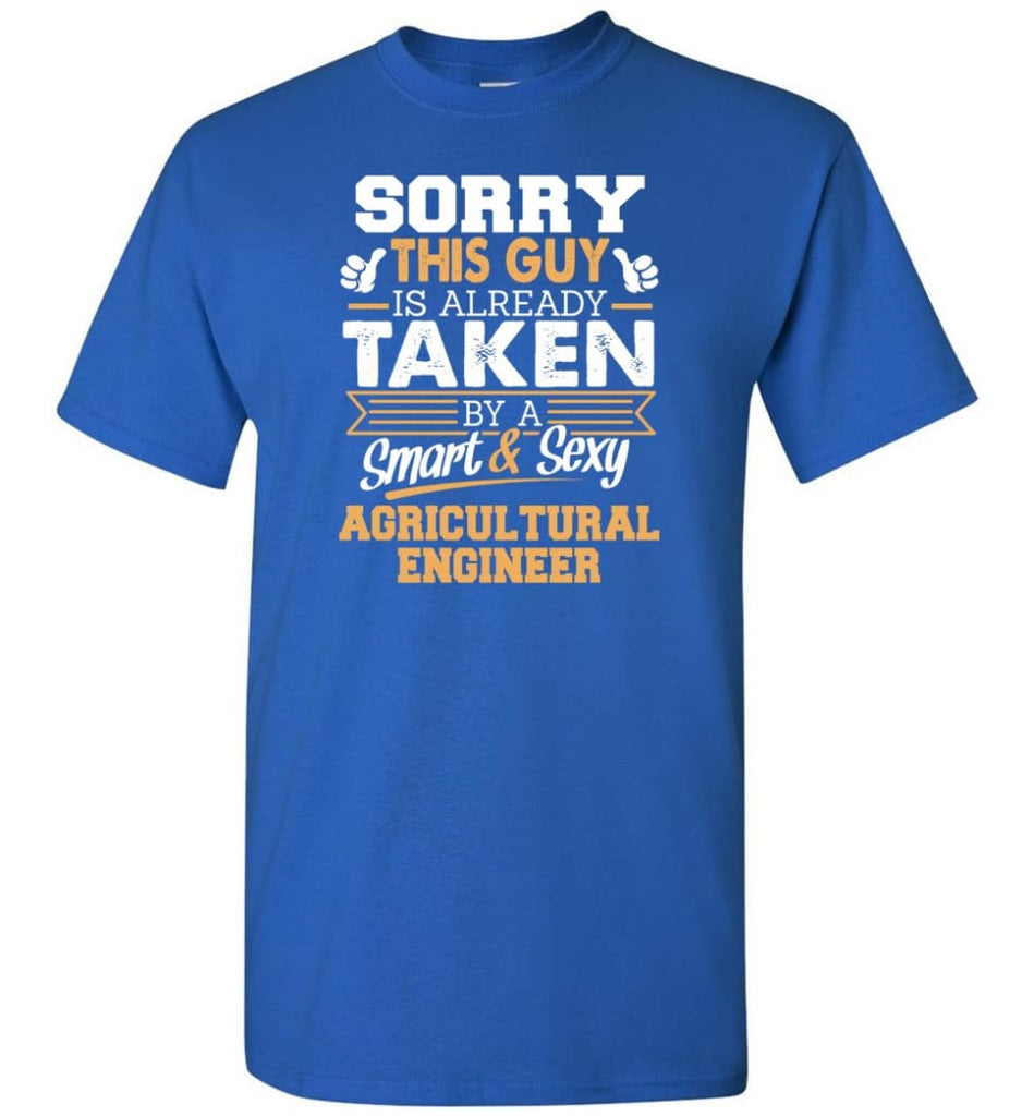 Agricultural Engineer Shirt Cool Gift for Boyfriend Husband or Lover - Short Sleeve T-Shirt - Royal / S