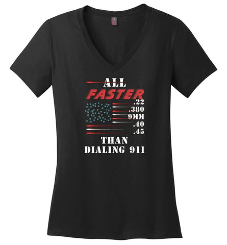 All Faster Than Dialing 911 - Ladies V-Neck - Black / M - Ladies V-Neck