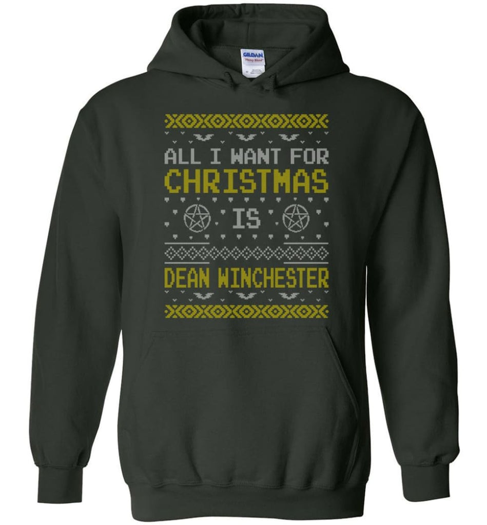 All I Want For Christmas is Dean Winchester Supernatural Sweatshirt Hoodie Shirt - Hoodie - Forest Green / M