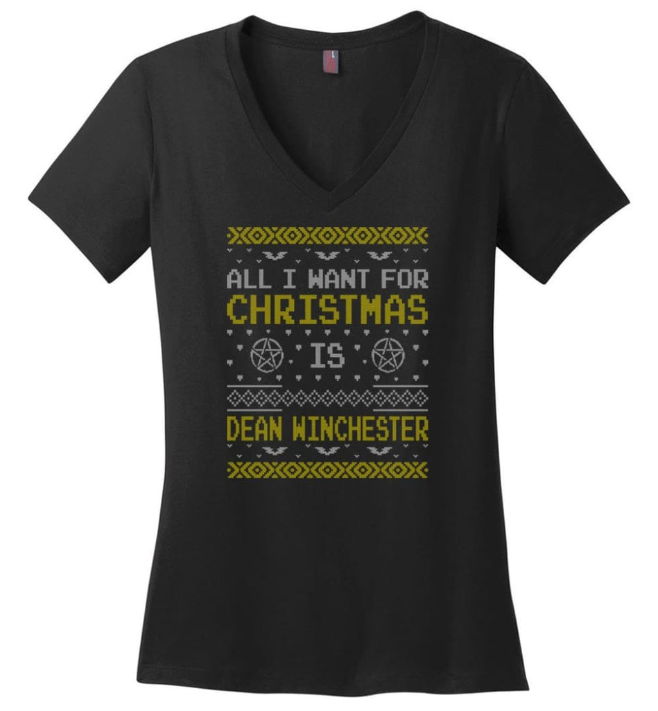 All I Want For Christmas is Dean Winchester Supernatural Sweatshirt Hoodie Shirt - Ladies V-Neck - Black / M