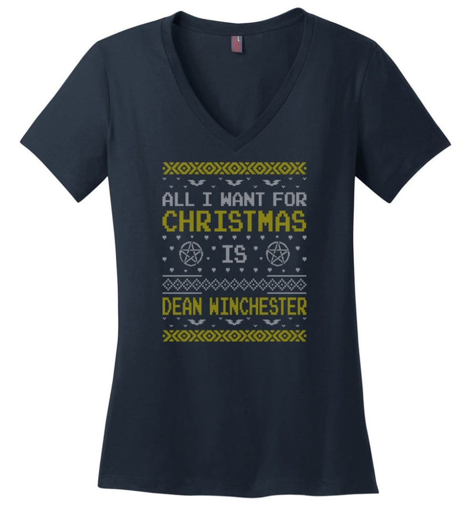 All I Want For Christmas is Dean Winchester Supernatural Sweatshirt Hoodie Shirt - Ladies V-Neck - Navy / M