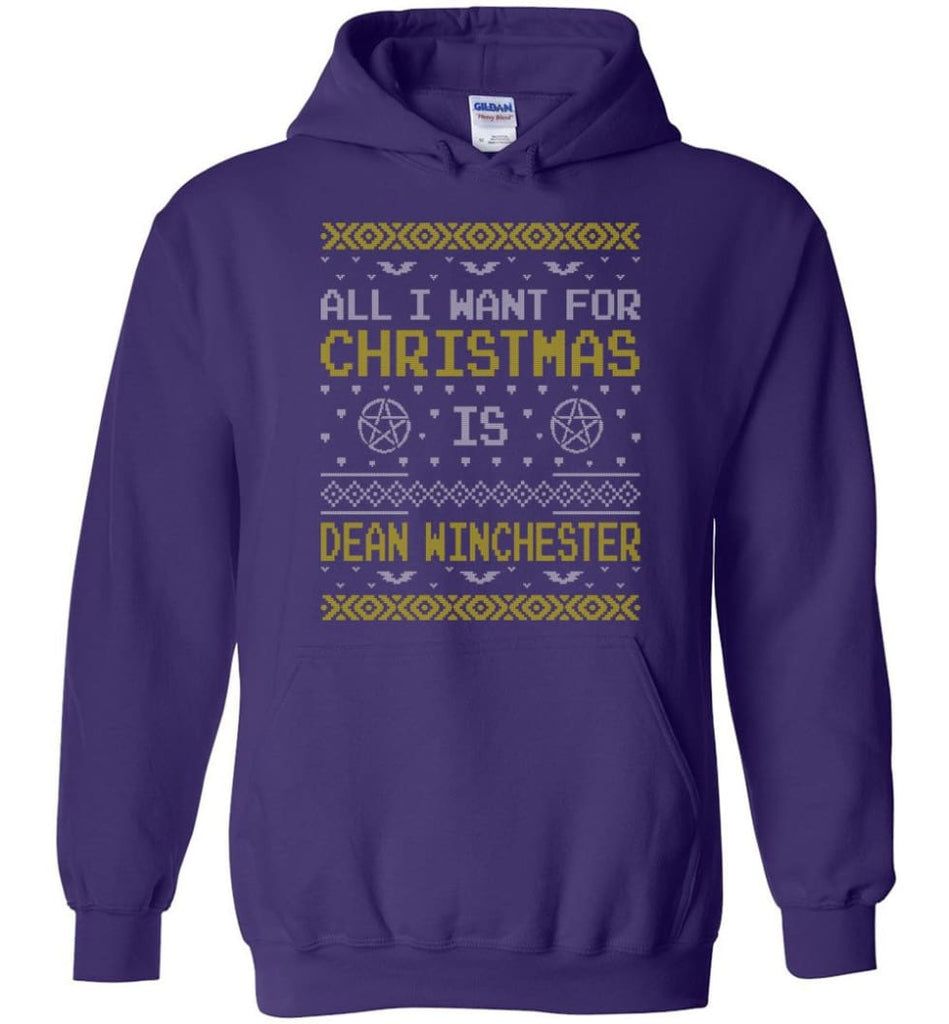 All I Want For Christmas is Dean Winchester Supernatural Sweatshirt Hoodie Shirt - Hoodie - Purple / M