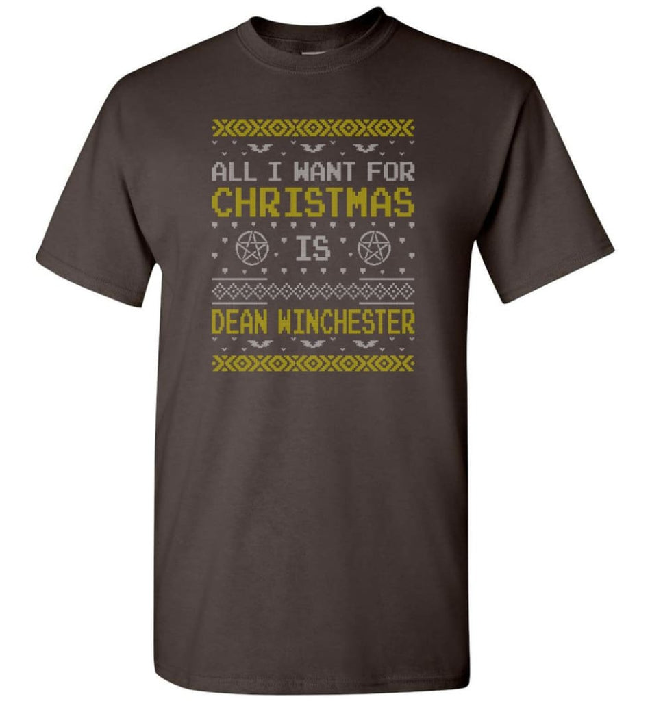 All I Want For Christmas is Dean Winchester Supernatural Sweatshirt Hoodie Shirt - T-Shirt - Dark Chocolate / S