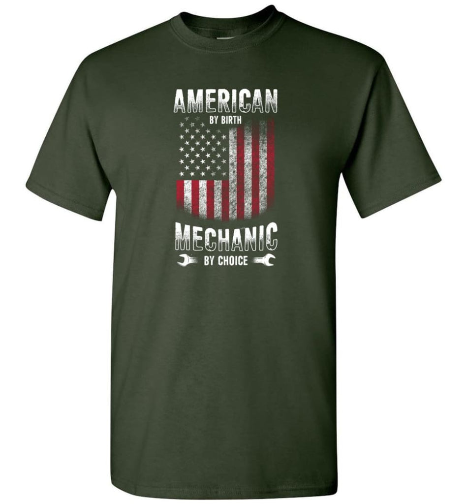 American By Birth Mechanic By Choice Shirt - Short Sleeve T-Shirt - Forest Green / S
