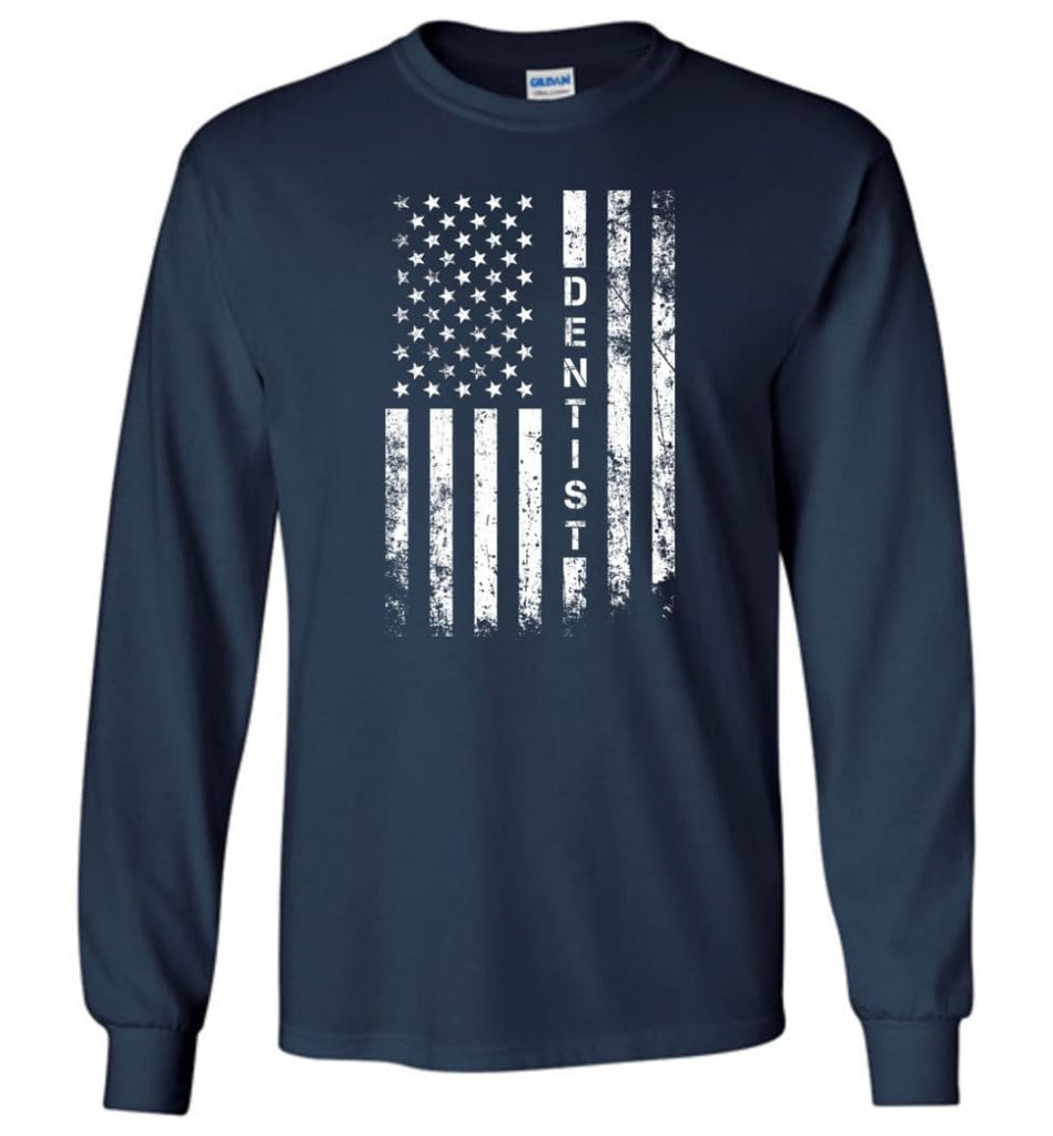 American Flag Dentist - Long Sleeve T-Shirt - Navy / M